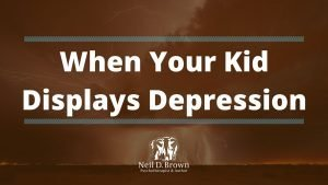 What to Do When Your Great Kid Displays Dark Depression