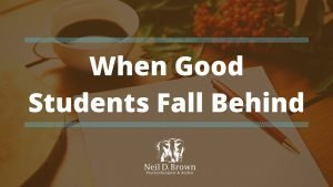 What Causes Good Students to Fall Behind & Play Catch-Up