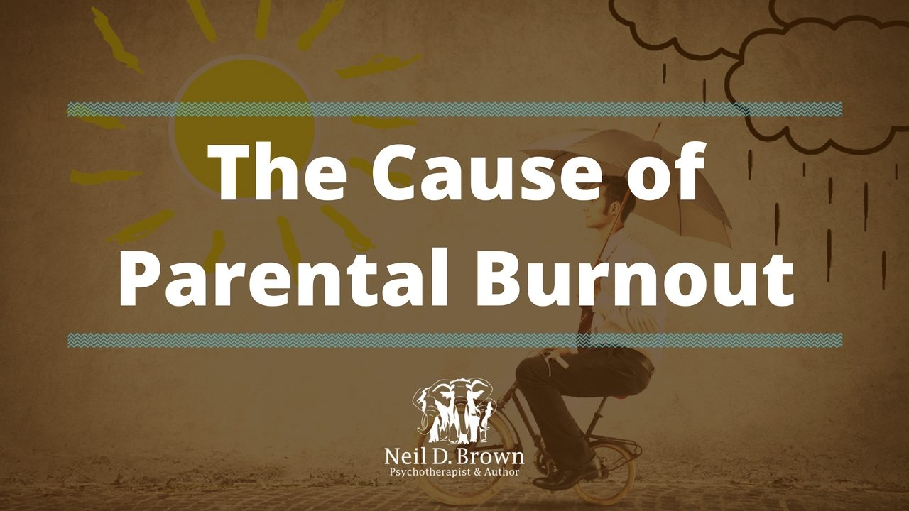 An Honest Look at the Cause & Effect of Parental Burnout