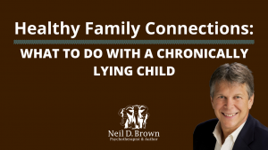 What To Do With A Chronically Lying Child