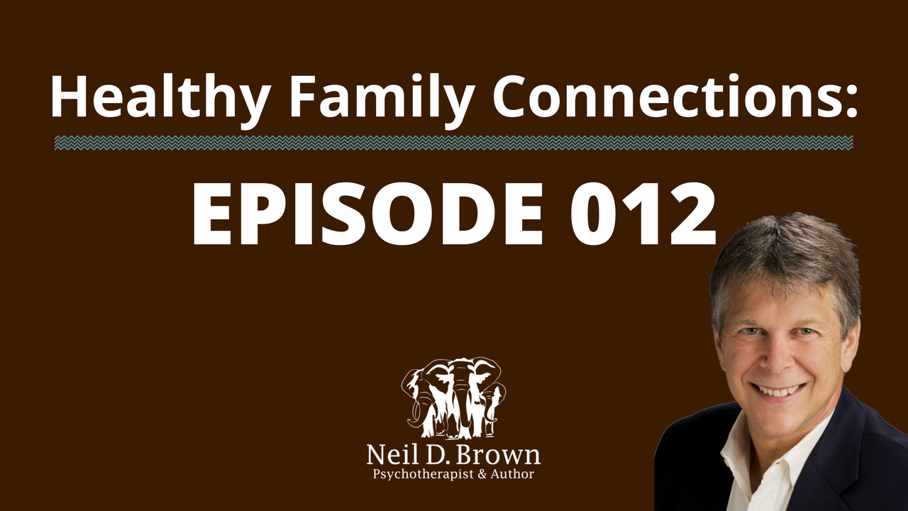 Neil D. Brown Healthy Family Connectiosn My Highly Anxious Daughter