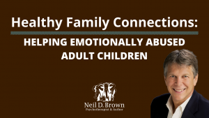 Helping Emotionally Abused Adult Children