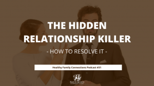 The Hidden Relationship Killer