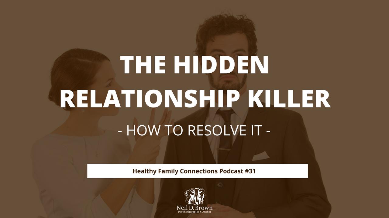 The Hidden Relationship Killer
