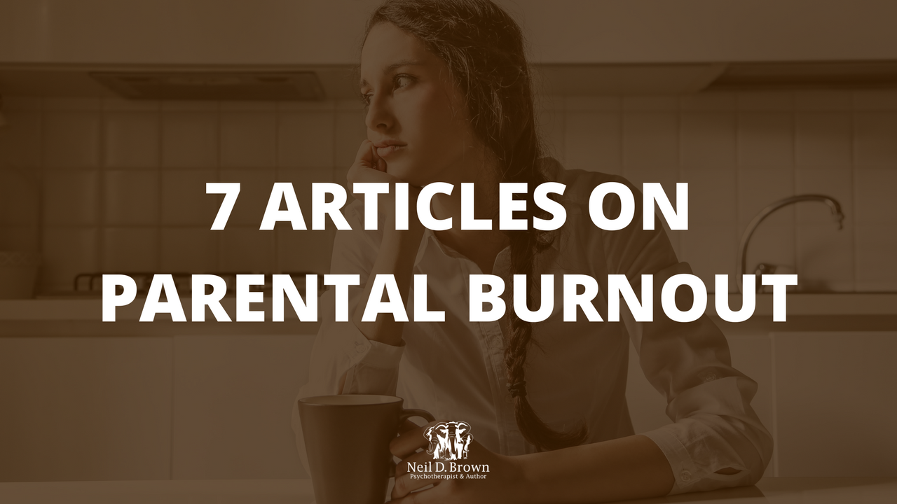 7 Articles On Parental Burnout