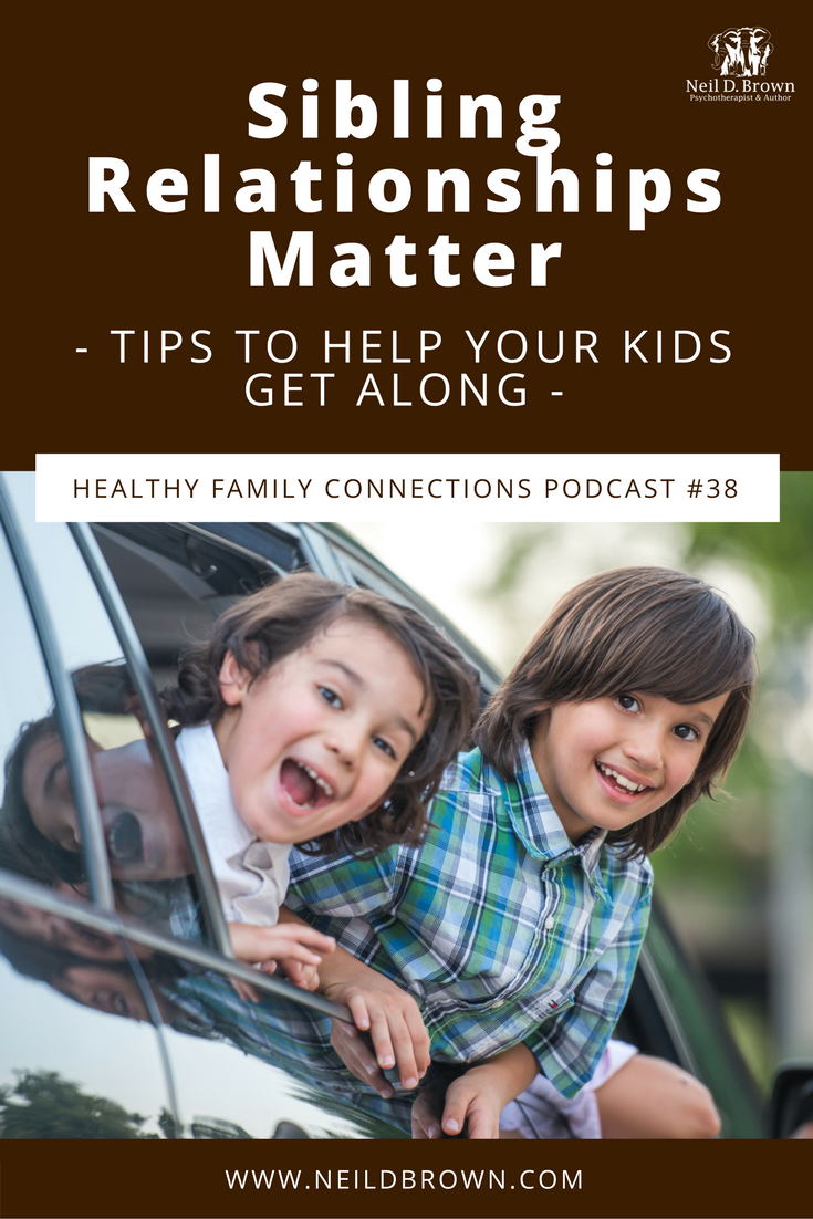 Episode 039 · Relationships between siblings have a huge impact on our lives, both good & bad. Do you fear your children are headed in the wrong direction?