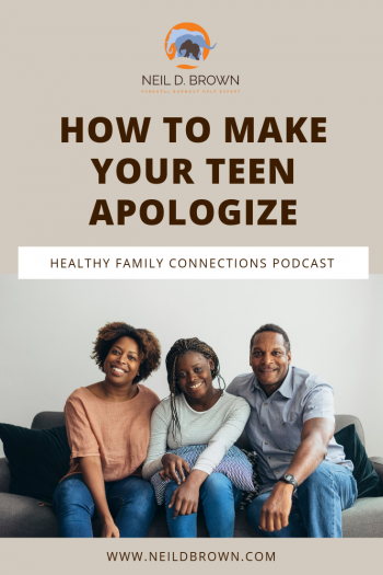 How To Make Your Teen Apologize Pinterest