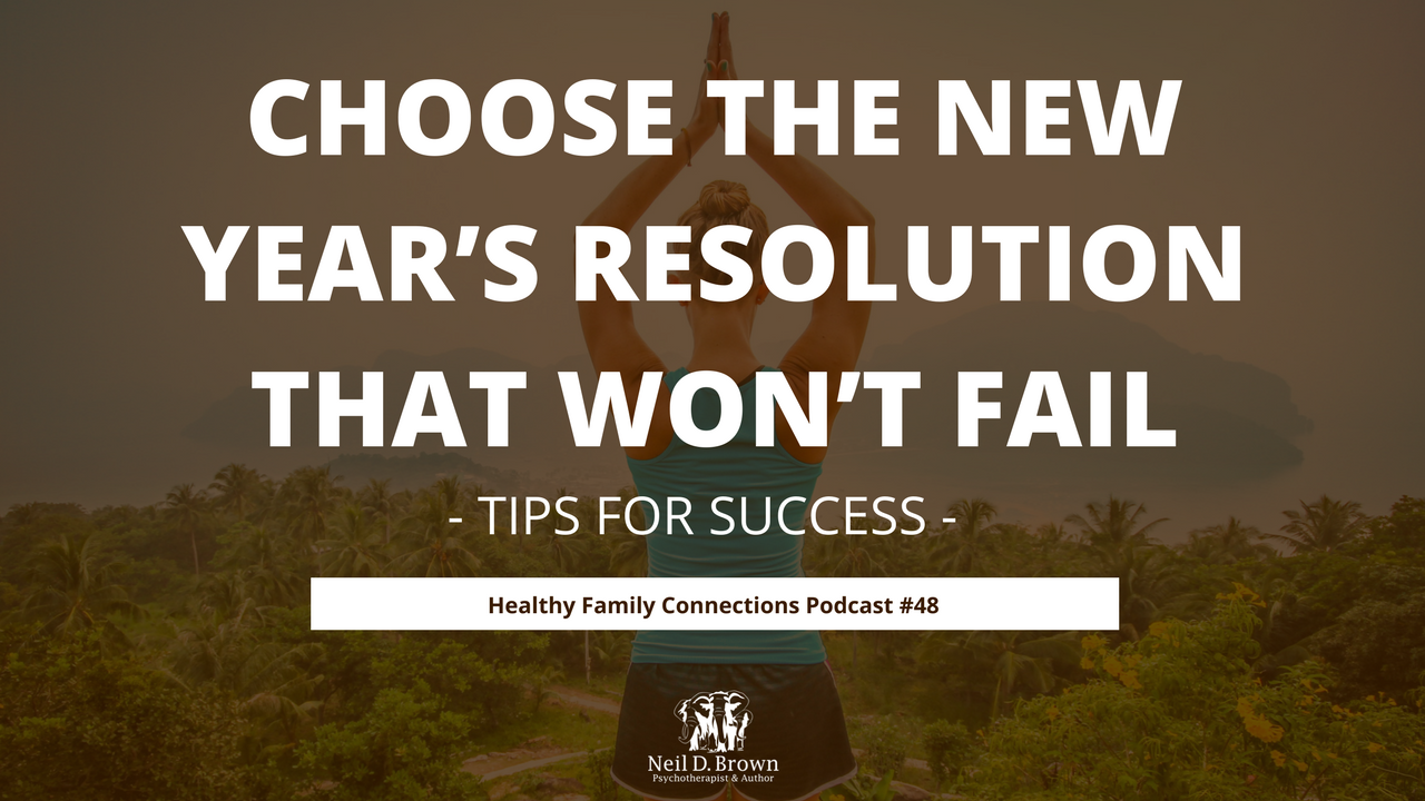 Choose The New Year's Resolution That Won't Fail