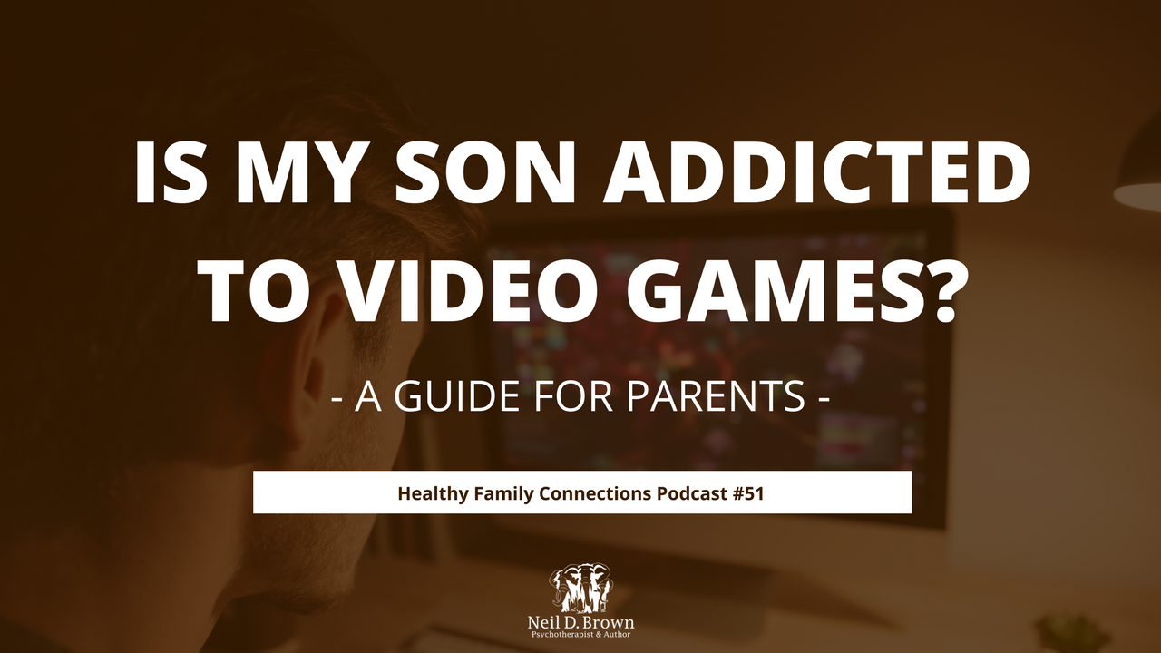 Is My Son Addicted to Video Games?