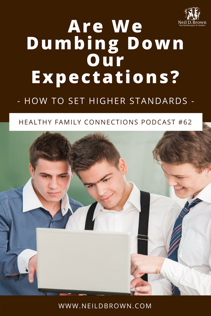 Are We Dumbing Down Our Expectations