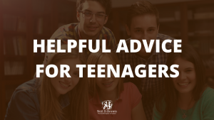 Helpful Advice for Teenagers