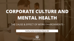 Corporate Culture and Mental Health