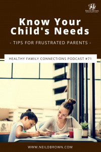 Know Your Child's Needs