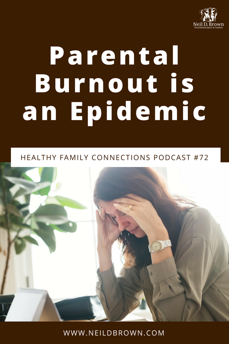 There are a lot of parents experiencing Parental Burnout. We have a real social crisis here and we need to address it with a bigger sense of what's wrong and better vision of where we need to go to fix it.