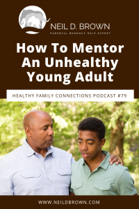How To Mentor An Unhealthy Young Adult (And How Not To)_2