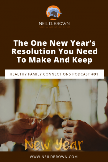 The One New Year's Resolution You Need To Make And Keep