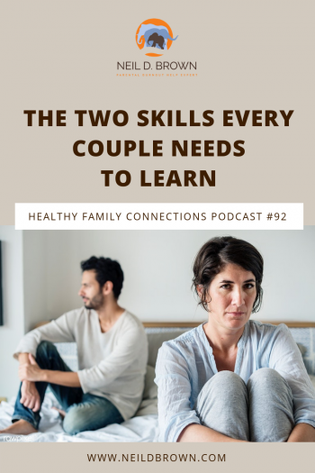 The Two Skills Every Couple Needs to Learn