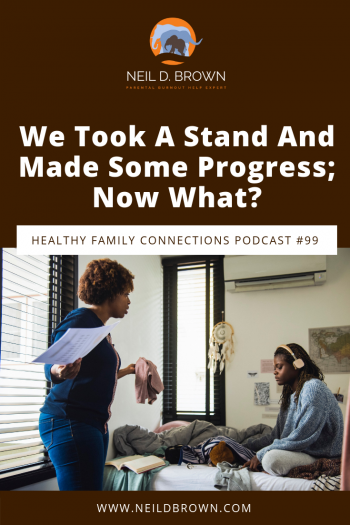 We Took A Stand And Made Some Progress; Now What?