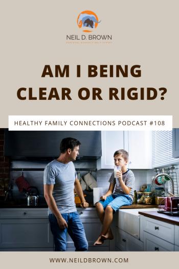 Am I Being Clear or Rigid_