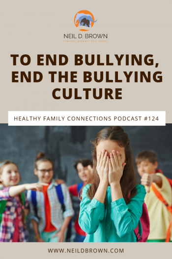 To End Bullying, End The Bullying Culture