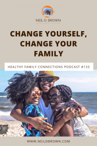 Change Yourself, Change Your Family