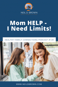 Mom HELP - I Need Limits!