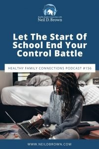 Let The Start Of School End Your Control Battle