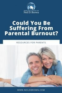 Could You Be Suffering From Parental Burnout?