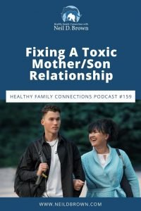 Fixing A Toxic Mother/Son Relationship
