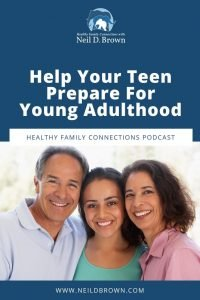 Help Your Teen Prepare For Young Adulthood