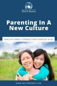 Parenting In A New Culture